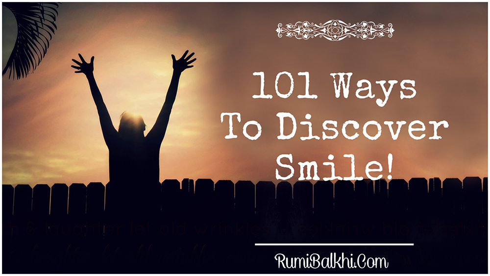 101 Ways To Discover Smile!