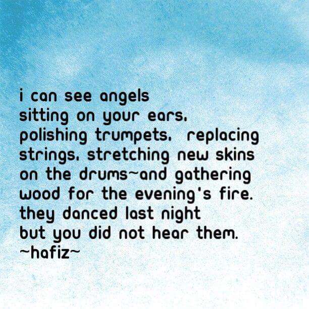 I Can See Angels Sitting On Your Ears By Hafiz Shirazi
