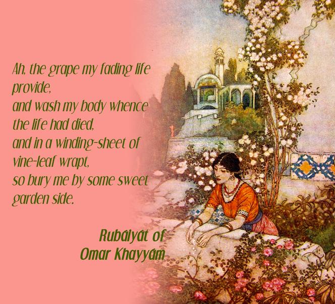 Ah The Grape My Fading Life Provide By Omar Khayyam