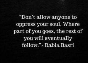 Dont Allow Anyone By Rabia Al Basri