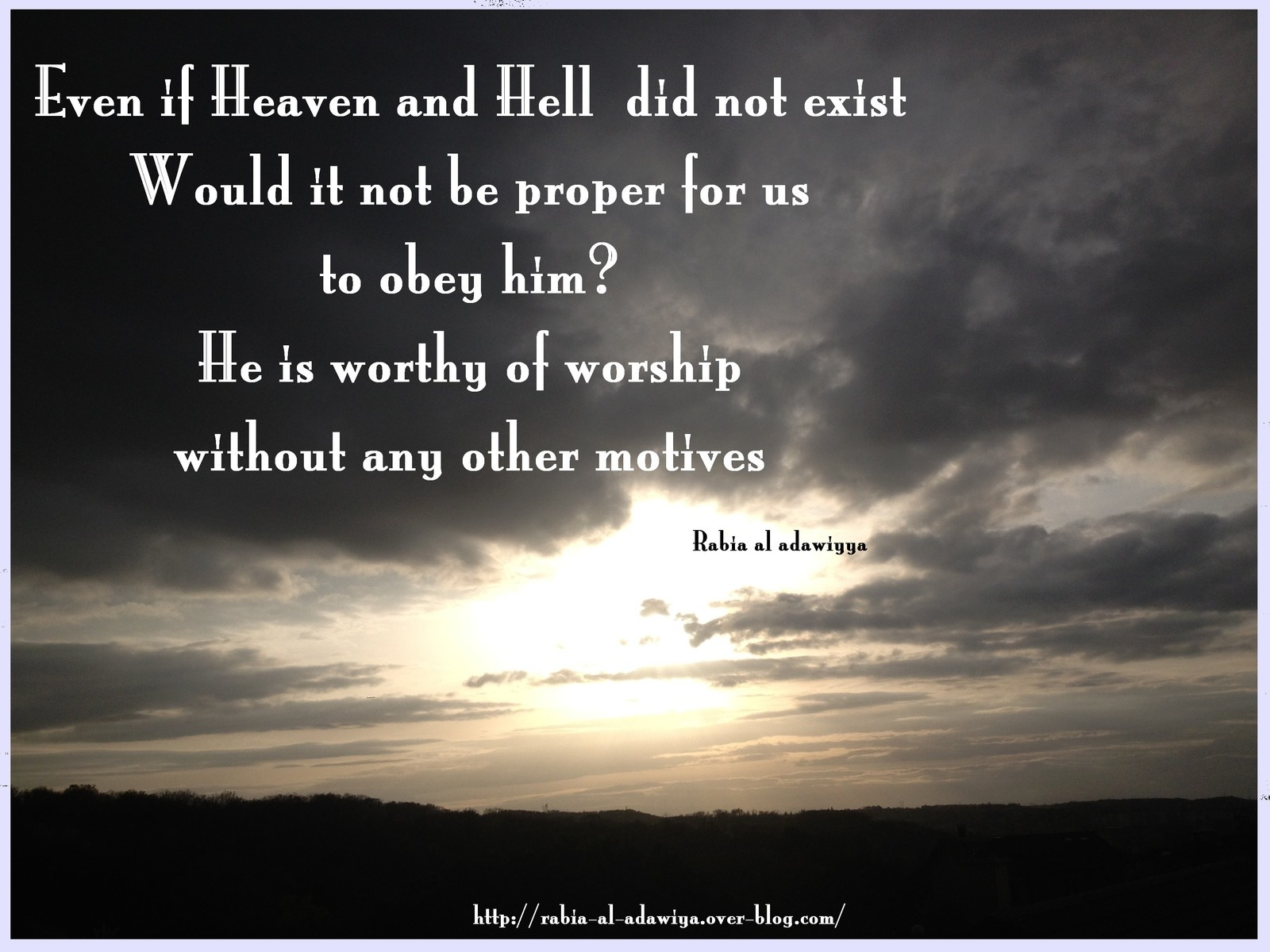 Even If Heaven And Hell By Rabia Al Basri