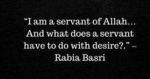 I Am A Servent Of Allah By Rabia Al Basri