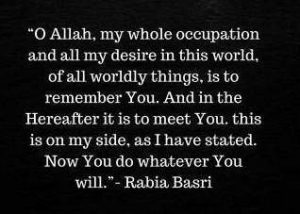 O Allah My Whole Occupation By Rabia Al Basri