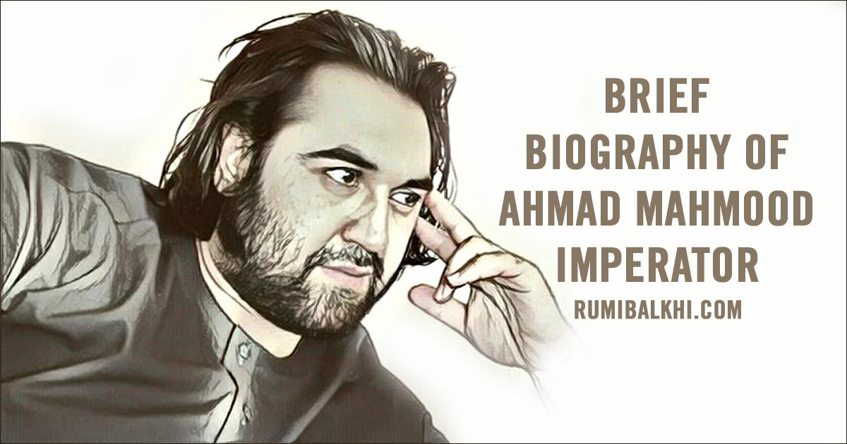 Brief Biography of Ahmad Mahmood Imperator