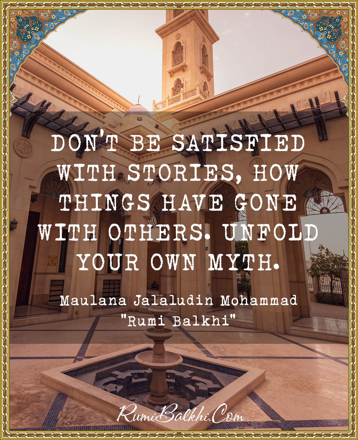 Dont Be Satisfied With Stories How Things Have Gone With Others