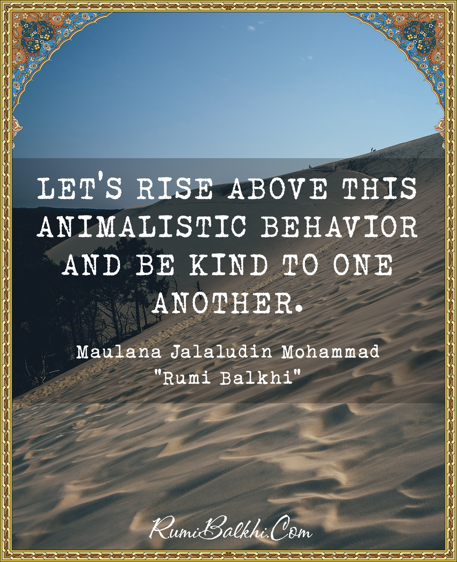 Lets Rise Above This Animalistic Behavior And Be Kind To One Another