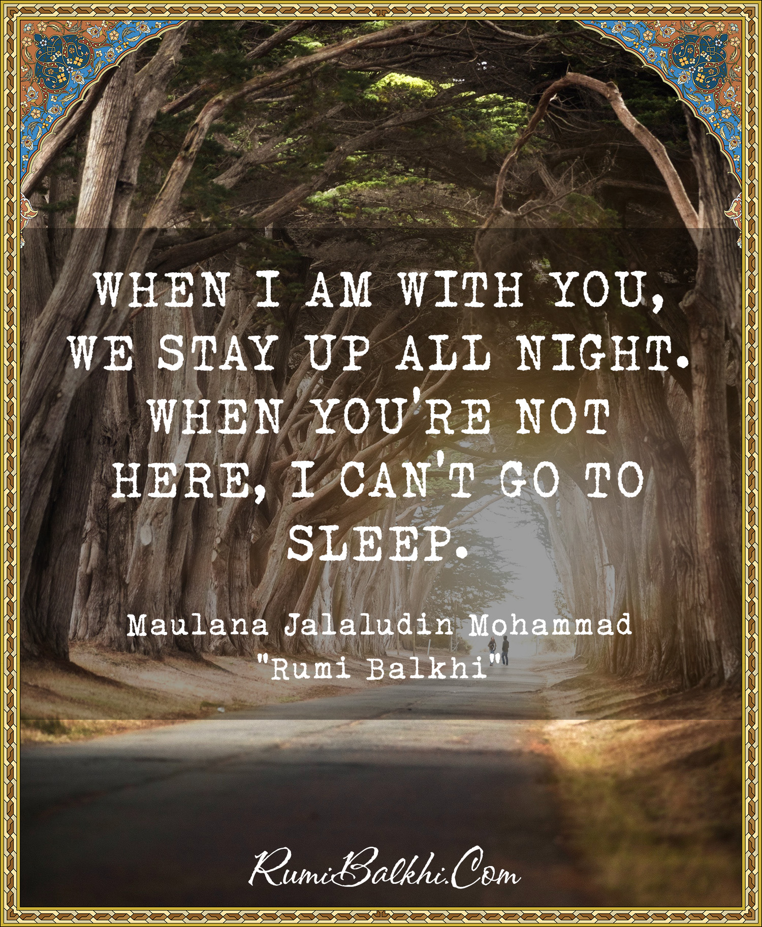 When I Am With You We Stay Up All Night