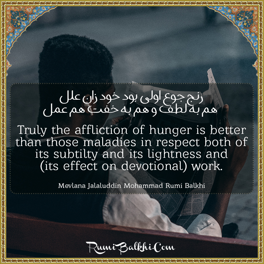 Truly The Affliction Of Hunger Is Better Than Those Maladies In Respect Both Of Its Subtilty And Its Lightness And Its Effect On Devotional Work