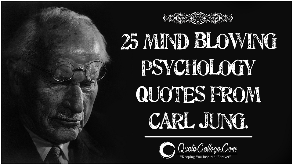 25-Mind-Blowing-Psychology-Quotes-From-Carl-Jung.png