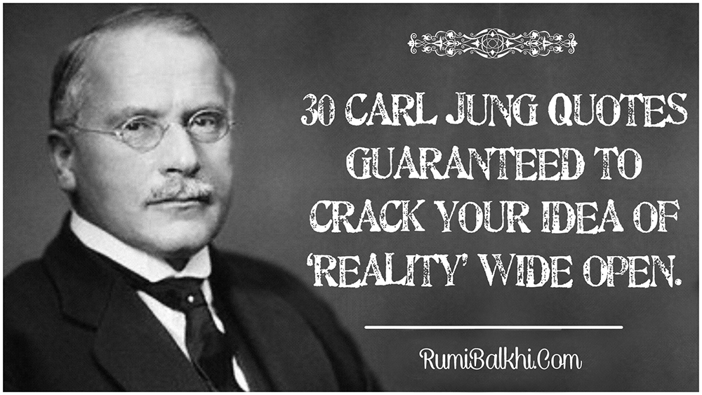 30 Carl Jung Quotes Guaranteed to Crack Your Idea of ...