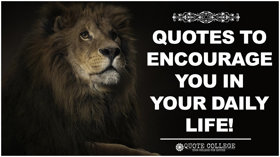 Quotes-To-Encourage-You-In-Your-Life