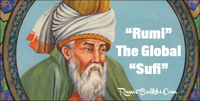 Rumi, the Global Sufi