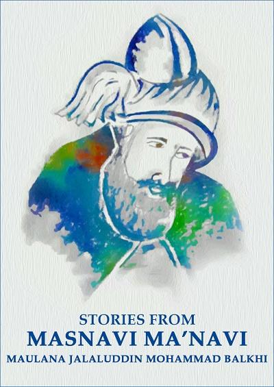 Stories From Masnavi Manavi Jalauddin Mohammad Balkhi Rumi - thumb